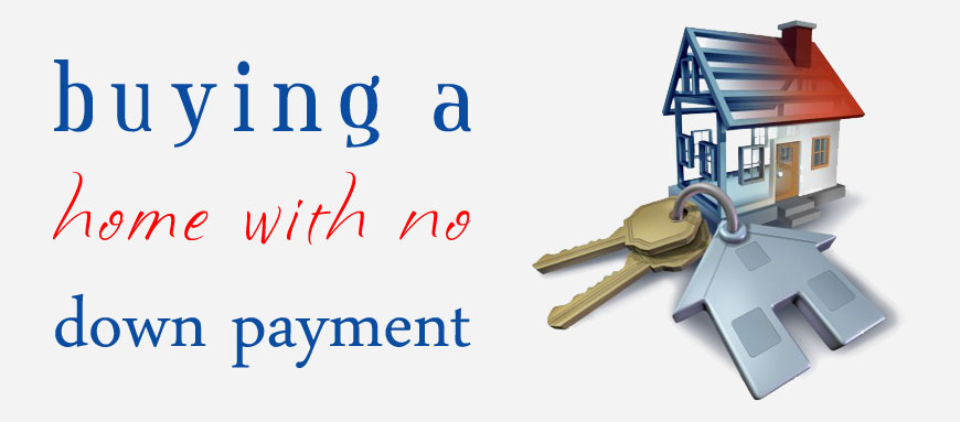 No Down Payment Fha Loan Financing Is A Reality Elite